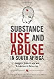 Substance Use and Abuse in South Africa : Insights from Brain and Behavioural Sciences, , 1919895299