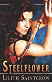 Steelflower, Lilith Saintcrow, 1599986426