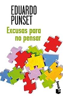 Excusas para no pensar par Punset