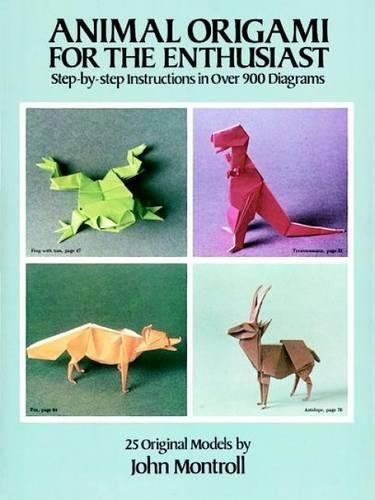 Animal Origami for the Enthusiast: Step-by-Step Instructions in Over 900 Diagrams/25 Original Models (Dover Origami Papercraft) (The Origami Master)