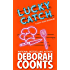 Lucky Catch (The Lucky O'Toole Vegas Adventure Series Book 5)