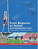 From Beginner to Bubka: An Australian Approach to Developing Pole Vaulters