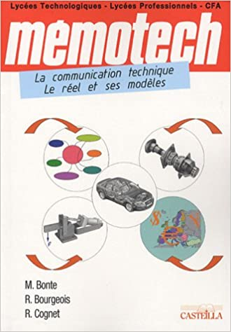 Livres La Communication Technique, le réel et ses modèles epub pdf