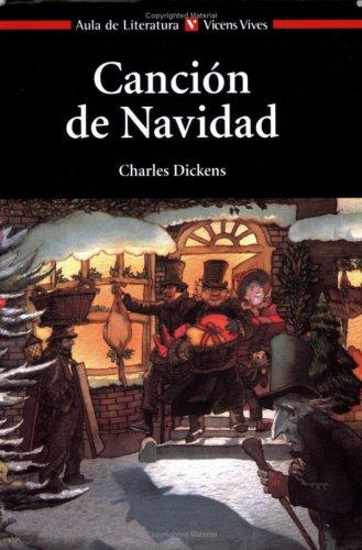 Cancion de Navidad / Christmas Carol (Aula de Literatura) by Vicens Vives