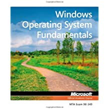 Exam 98-349 MTA Windows Operating System Fundamentals