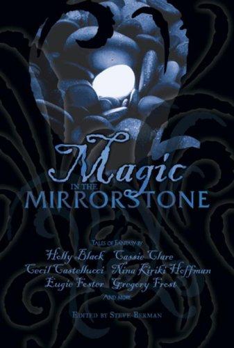Magic in the Mirrorstone: Tales of Fantasy