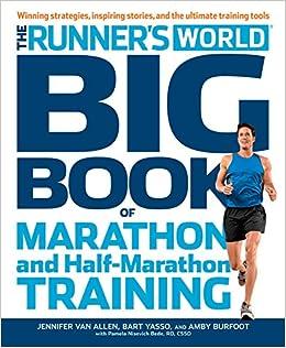 4bd16870896 Runner s World Big Book of Marathon (And Half-Marathons) Paperback – 9 Jul  2012