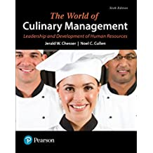 World of Culinary Supervision, Training, and Management, The: Worl Culi Supe Trai ePub _6 (What's New in Culinary & Hospitality)