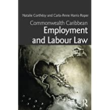 Commonwealth Caribbean Employment and Labour Law (Commonwealth Caribbean Law)