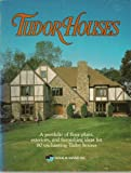 Tudor Houses, Michael Walsh, 0918894662