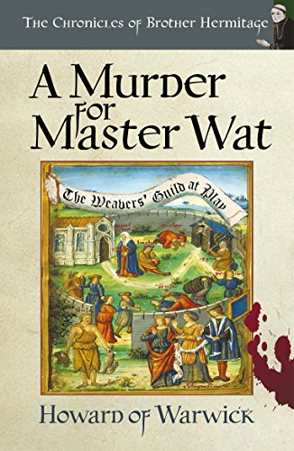 Warwick Post - A Murder for Master Wat (The Chronicles of Brother Hermitage Book 11)