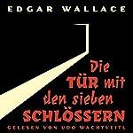 Die Tür mit den sieben Schlössern   Edgar Wallace