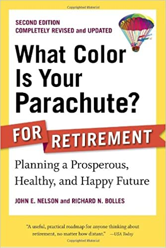 What Color Is Your Parachute? for Retirement, Second Edition ...