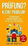 Prüfung? K(ein) Problem! (German Edition)