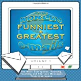 img - for Worlds Funniest & Greatest E-mails book / textbook / text book
