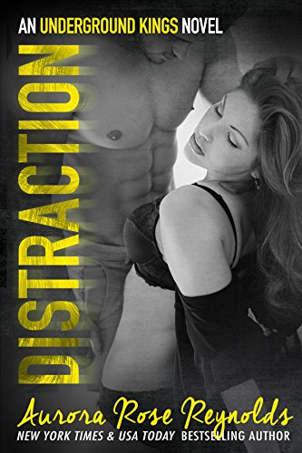 !B.e.s.t Distraction: An underground kings novel (Underground Kings Series Book 3) W.O.R.D