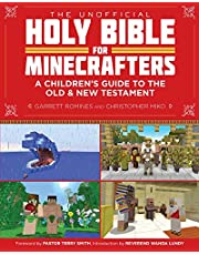 The Unofficial Holy Bible for Minecrafters: A Children's Guide to the Old & New Testament