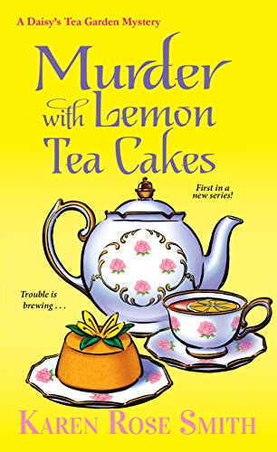Murder with Lemon Tea Cakes (A Daisy's Tea Garden Mystery) cover