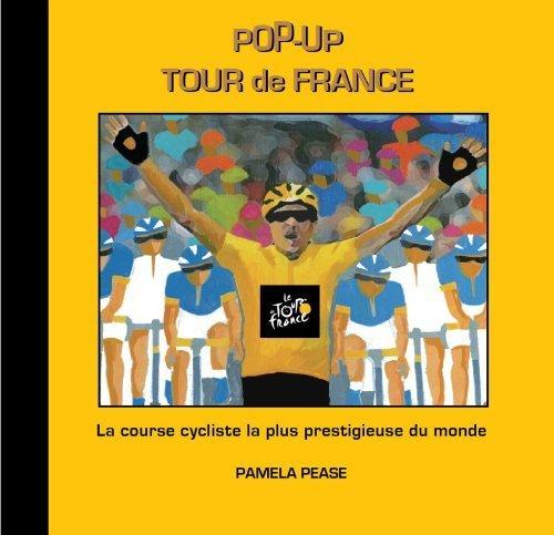 (Pop-Up Tour de France French Edition by Pamela Pease (2009-07-01))