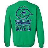 My Job T Shirt, Cook's Life What Happens In The Walk Sweatshirt
