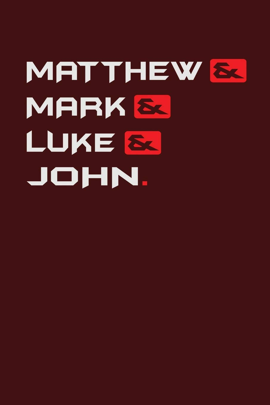 Download Matthew& Mark& Luke& John.: Dark Red, White & Red Design, Blank College Ruled Line Paper. Notebook For Christian Girls and Their Families. Journal for ... Book: Journal Diary For Writing and Notes) PDF