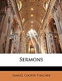 Sermons, Samuel Cooper Thacher, 1144559375