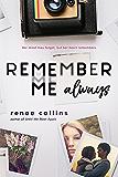 Remember Me Always
