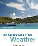 The Sailor's Book of the Weather, Simon Keeling, 0470998032