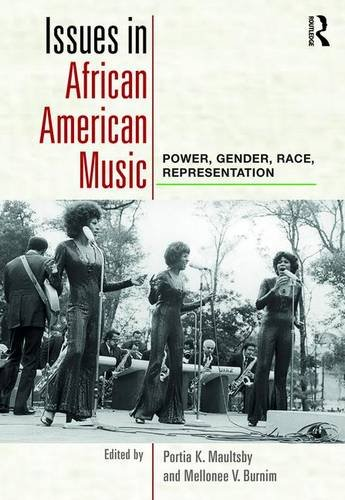Search : Issues in African American Music: Power, Gender, Race, Representation