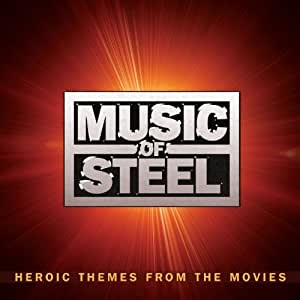 Music Of Steel Heroic Themes From The Movies