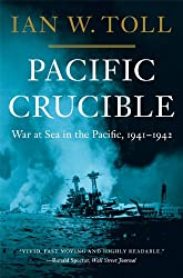 Pacific Crucible: War at Sea in the Pacific, 1941-1942: War at Sea in the Pacific, 1941-1942