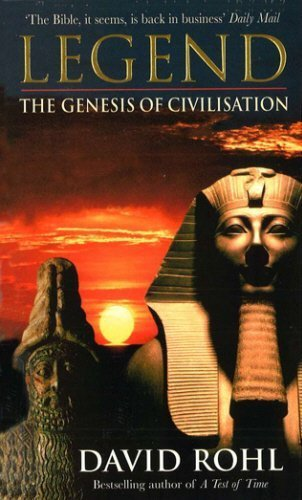 Legend: The Genesis of Civilisation by David Rohl - Legends Shopping Mall