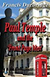 Paul Temple and the Front Page Men, Francis Durbridge, 0755119002