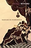 Front cover for the book Madame de Pompadour by Nancy Mitford