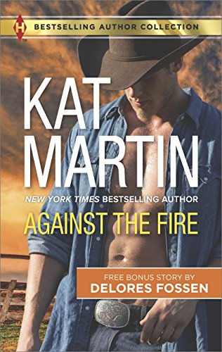 Against the Fire & Outlaw Lawman: A 2-in-1 Collection (Harlequin Bestselling Author Collection)