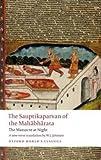 The Sauptikaparvan of the Mahabharata: The Massacre at Night (Oxford World's Classics)