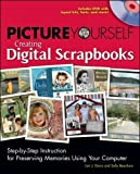 Picture Yourself Creating Digital Scrapbooks