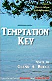 Temptation Key, Glenn Bruce, 1477494995