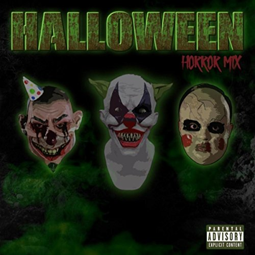 Halloween Horror Mix (feat. Slyzwicked, Spek One, Insane Poetry, Smallz One & MC Val)]()