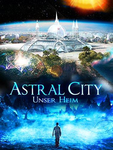 Astral City: Unser Heim Film