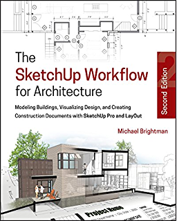 Rendering in SketchUp: From Modeling to Presentation for