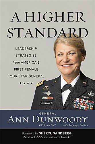 A Higher Standard: Leadership Strategies from America's First Female Four-Star General cover