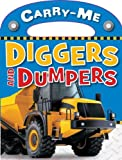 Diggers and Dumpers, Mark Richards and Sarah Creese, 1846108705