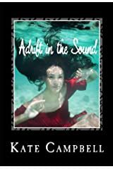 Adrift in the Sound Kindle Edition