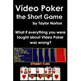 Video Poker - The Short Game