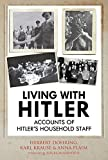 #2: Living with Hitler: Accounts of Hitler's Household Staff