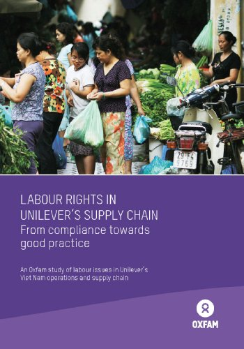 labour-rights-in-unilevers-supply-chain-from-compliance-to-good-practice-an-oxfam-study-of-labour-is