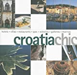 Croatia Chic (Chic Collection)