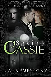 Saving Cassie (Fairfield Corners Book 1)