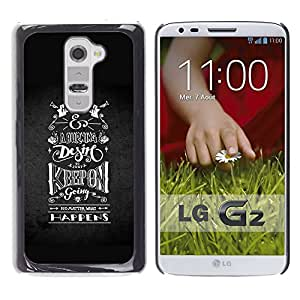 Shell-Star Arte & diseño plástico duro Fundas Cover Cubre Hard Case Cover para LG G2 / D800 / D802 / D802TA / D803 / VS980 / LS980 ( Keep On Riding Going Black White )